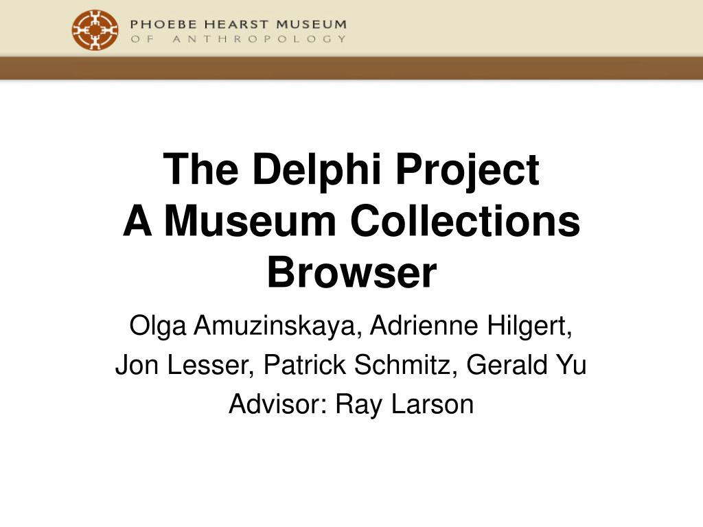 The Delphi Project