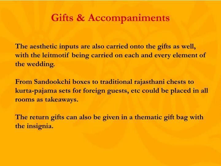 Gifts & Accompaniments