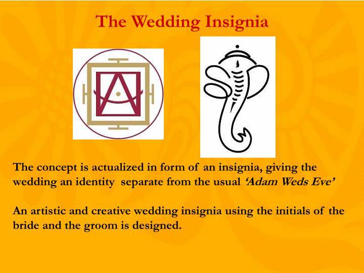 The Wedding Insignia