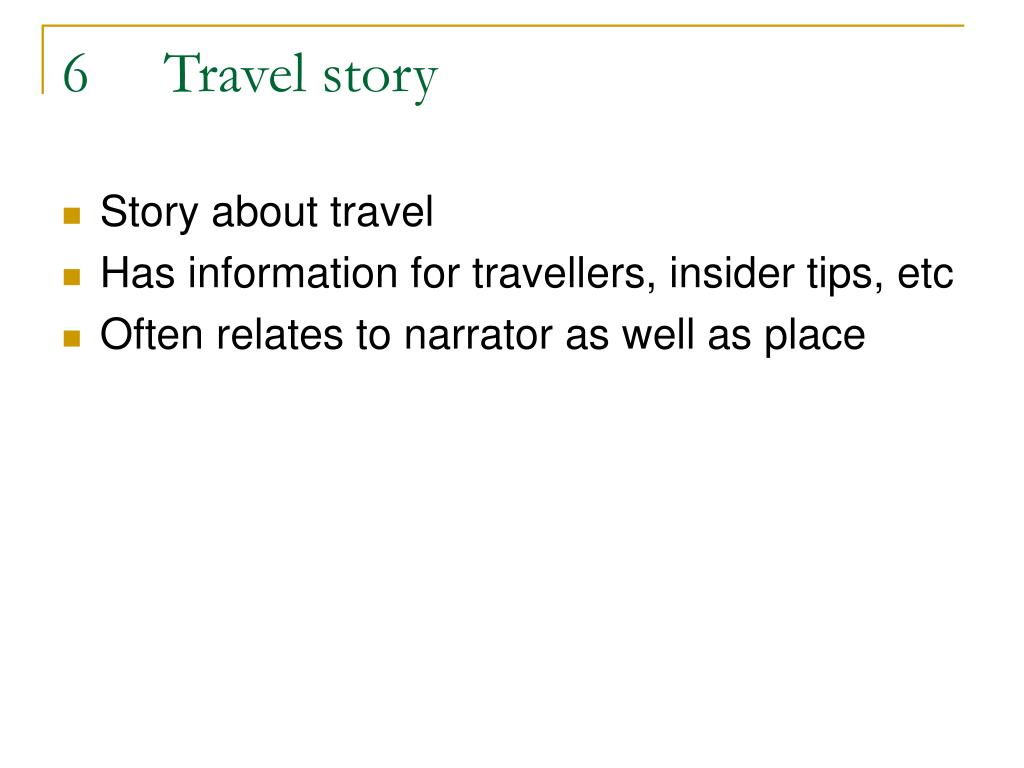 6	Travel story