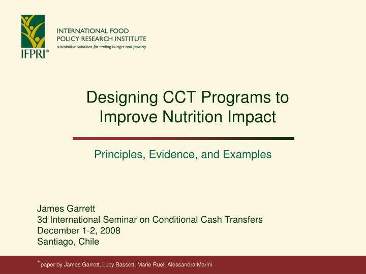 Designing cct programs to improve nutrition impact