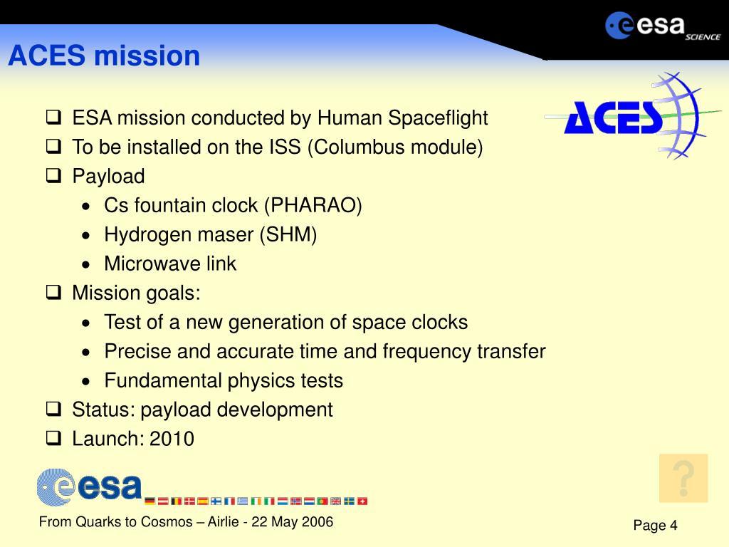 ACES mission