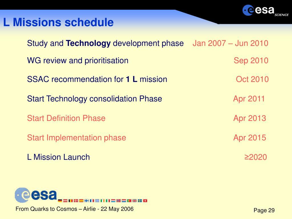 L Missions schedule