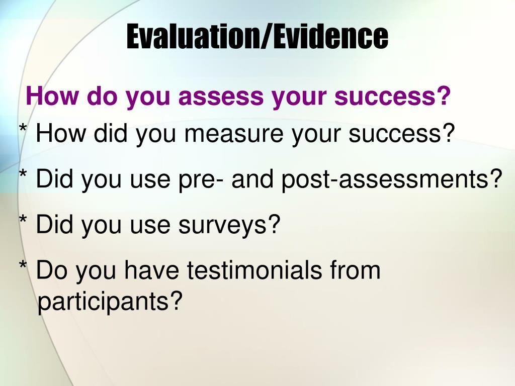 Evaluation/Evidence