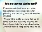 how are success stories used