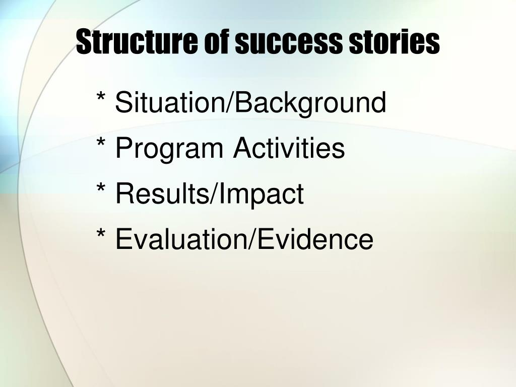 Structure of success stories