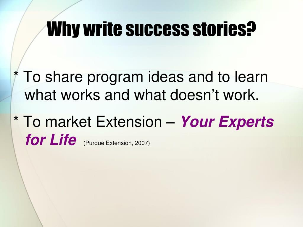 Why write success stories?