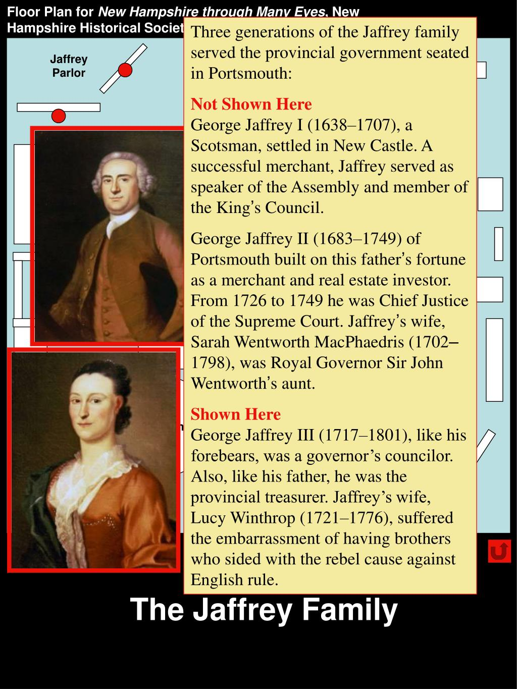 Three generations of the Jaffrey family served the provincial government seated in Portsmouth: