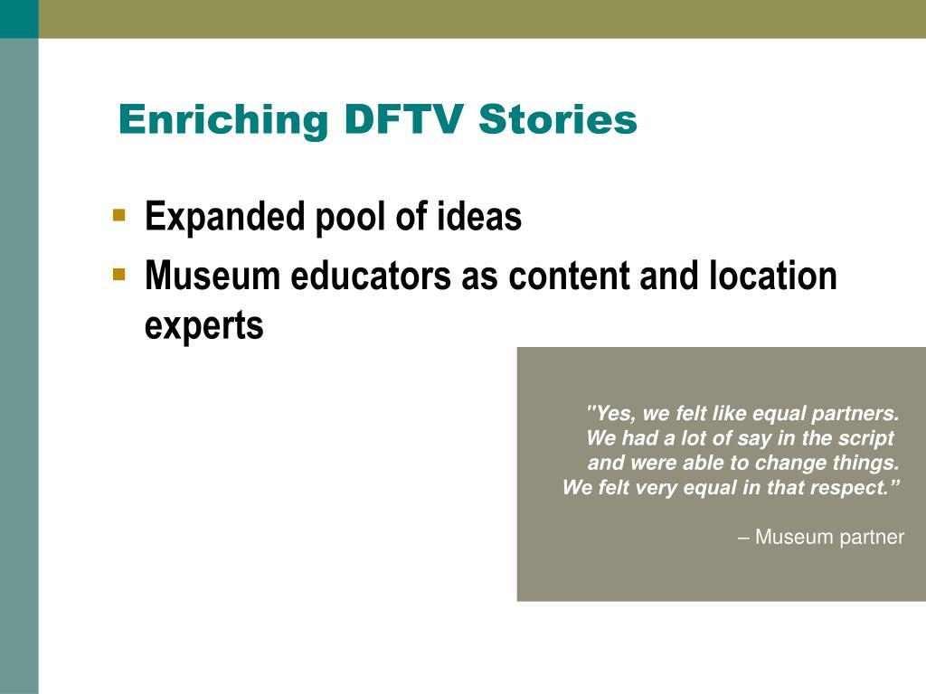 Enriching DFTV Stories