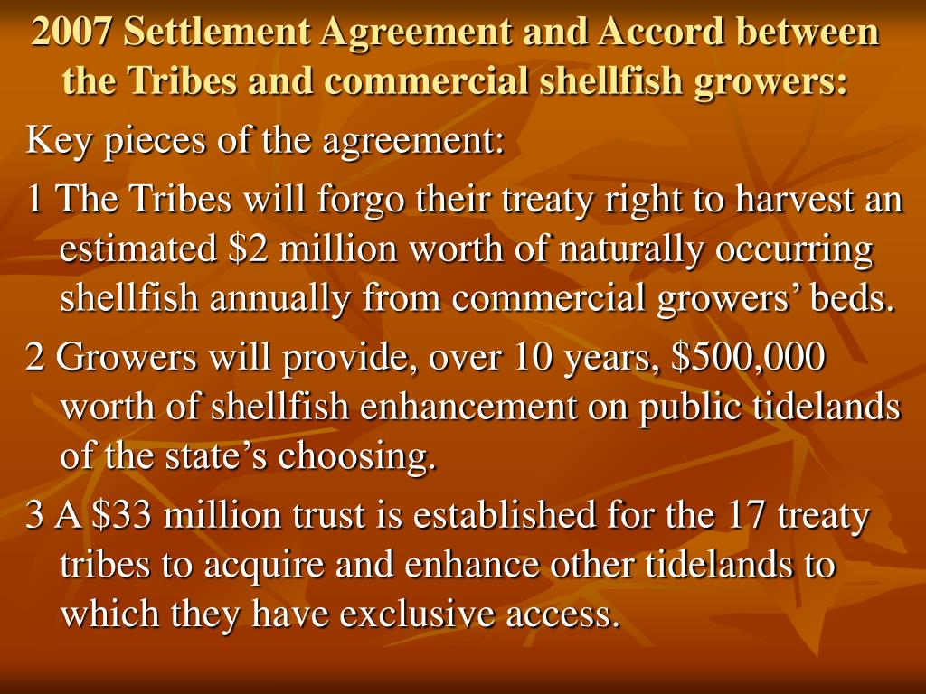 2007 Settlement Agreement and Accord between the Tribes and commercial shellfish growers: