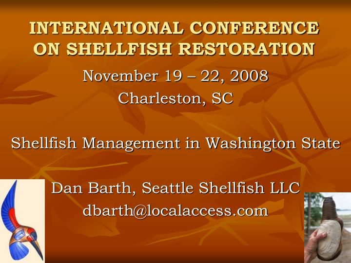 International conference on shellfish restoration l.jpg