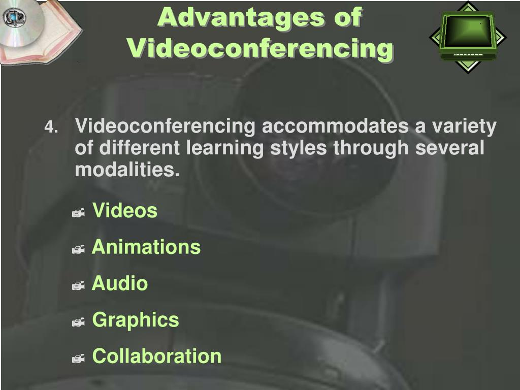 Advantages of Videoconferencing