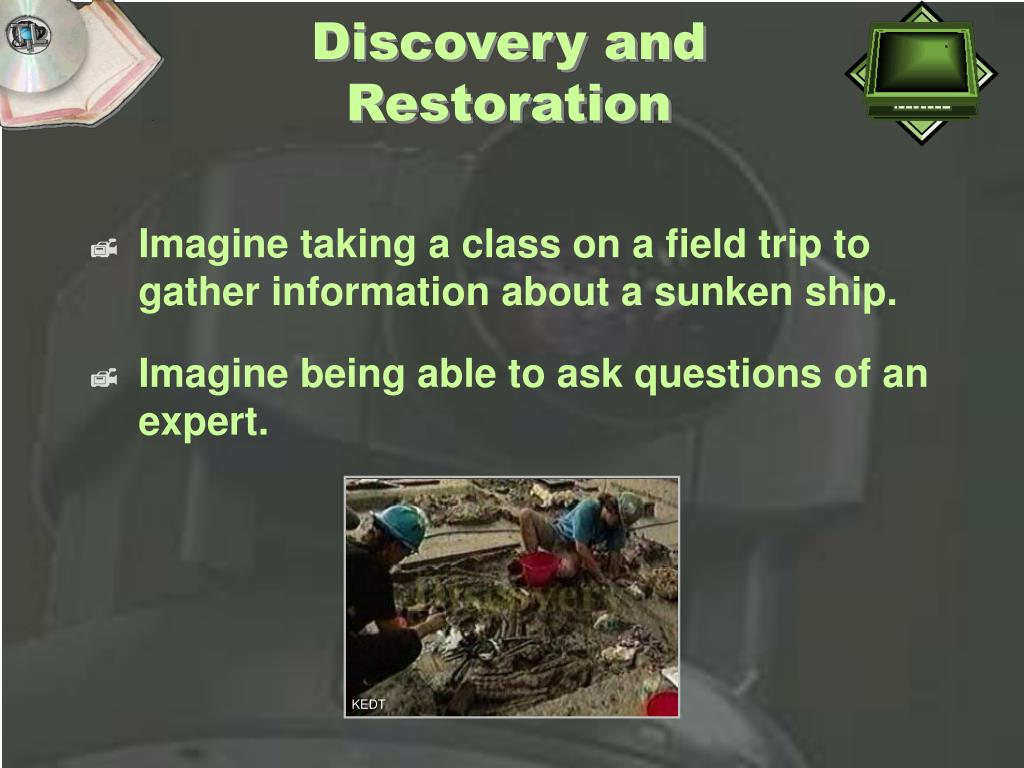 Discovery and Restoration