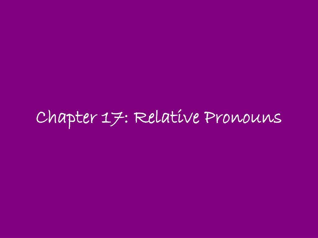 chapter 17 relative pronouns