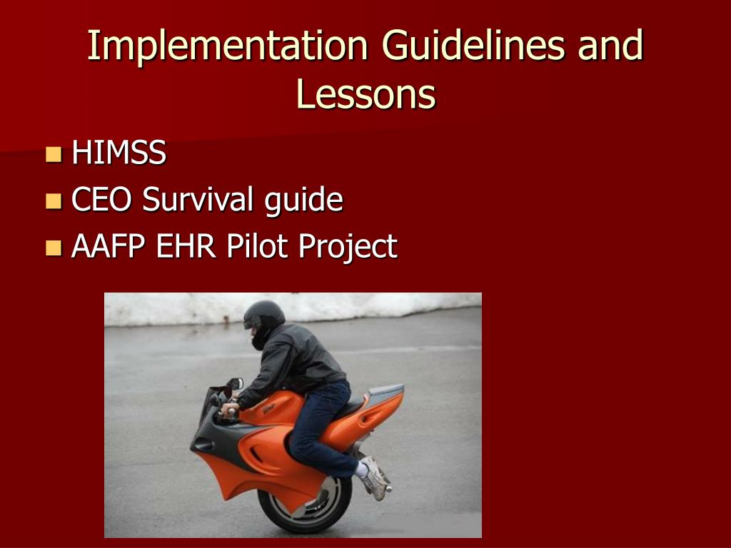 Implementation Guidelines and Lessons
