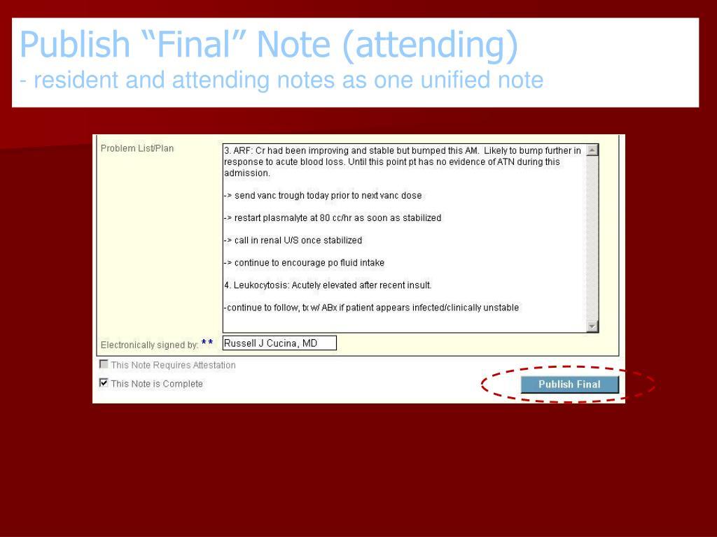 "Publish ""Final"" Note (attending)"