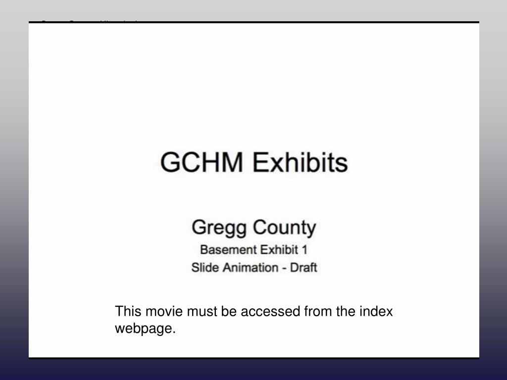 Gregg County Historical Museum Gregg County Tour