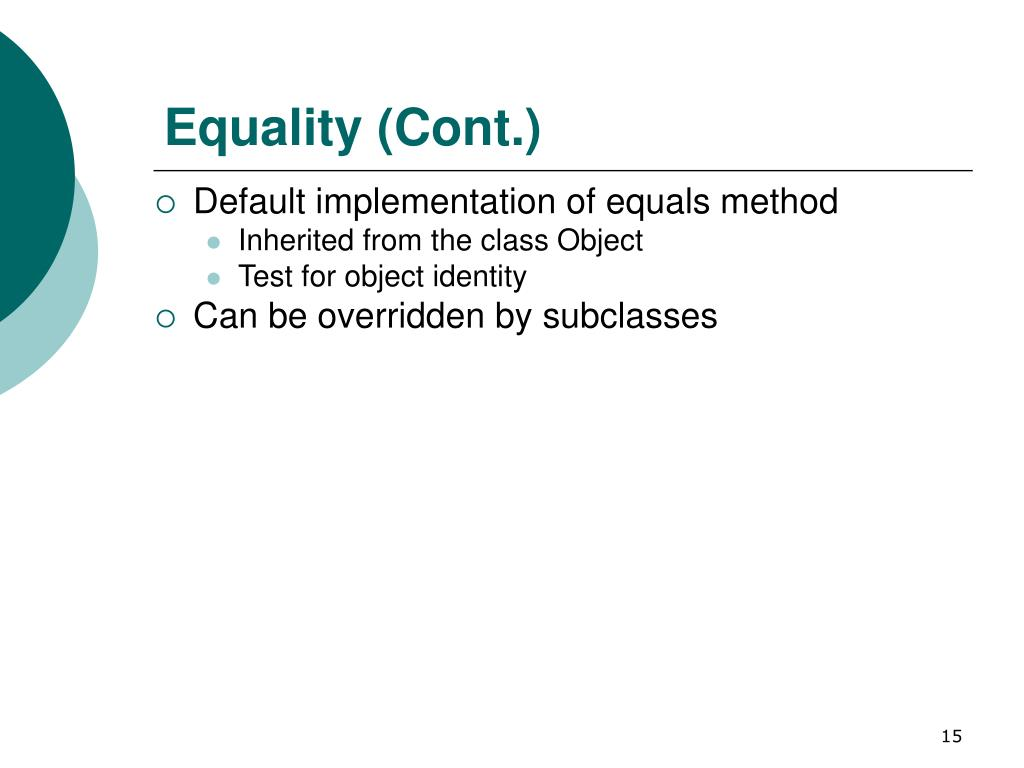 Equality (Cont.)