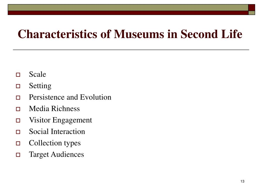 Characteristics of Museums in Second Life
