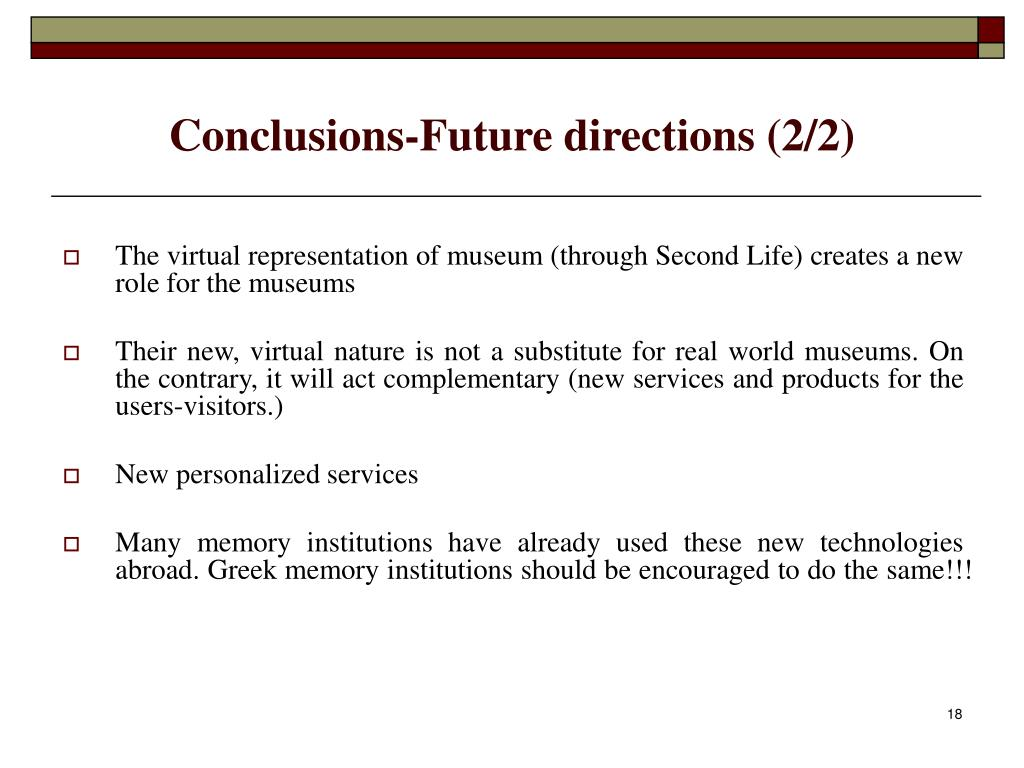 Conclusions-Future directions