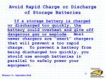 avoid rapid charge or discharge of storage batteries