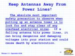 keep antennas away from power lines