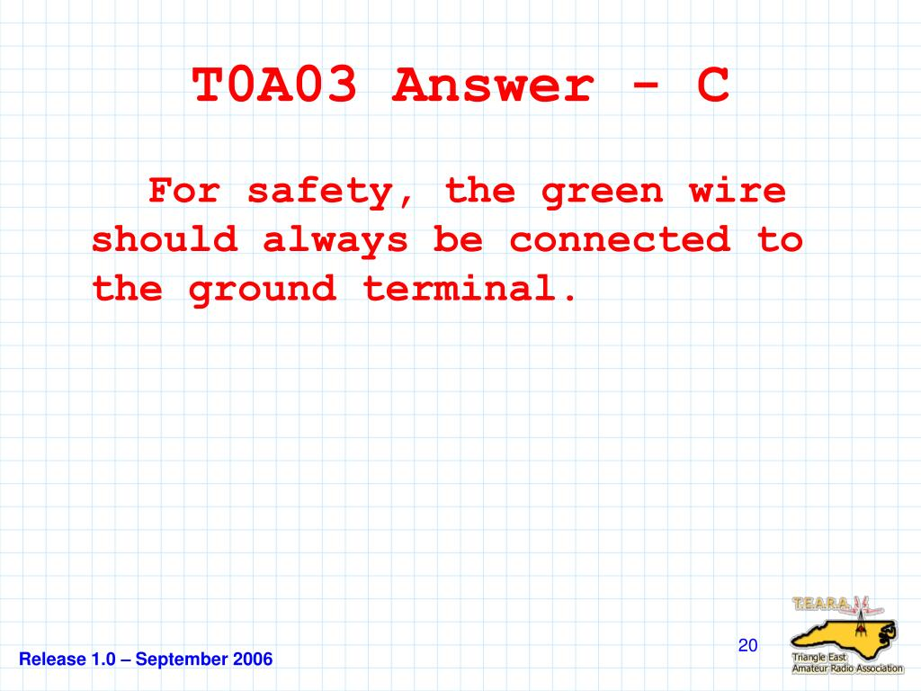 T0A03 Answer - C