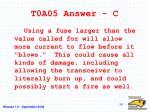 t0a05 answer c