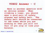 t0b02 answer c