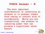 t0b04 answer b