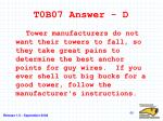 t0b07 answer d