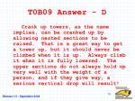 t0b09 answer d