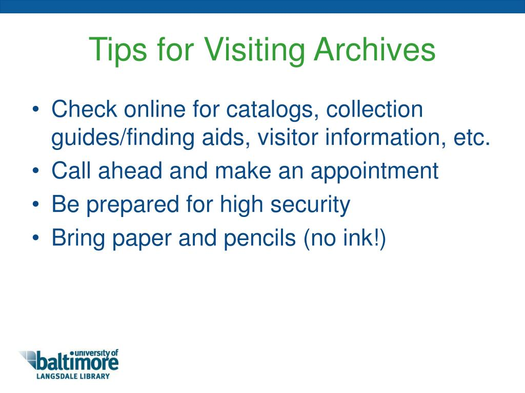 Tips for Visiting Archives