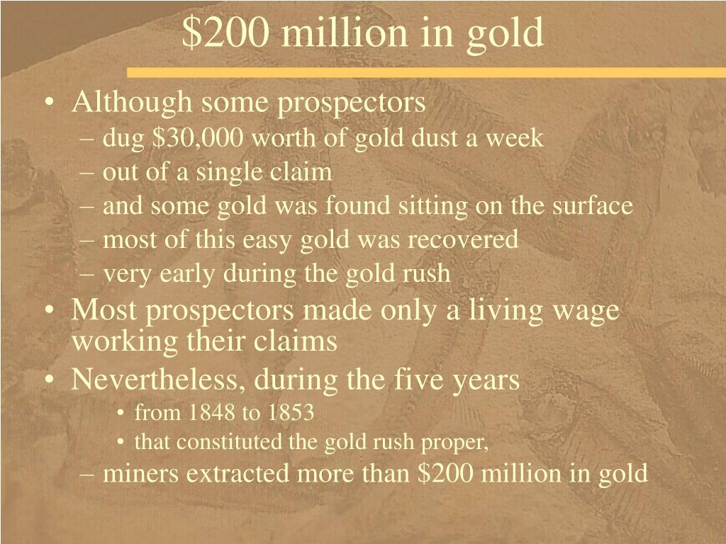 $200 million in gold