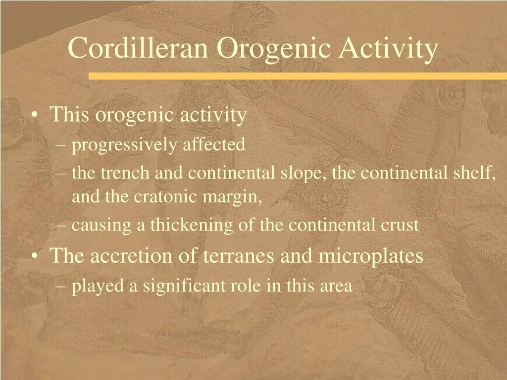 Cordilleran Orogenic Activity