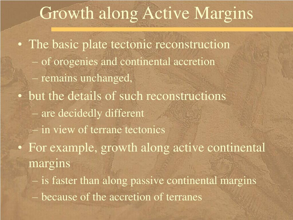 Growth along Active Margins