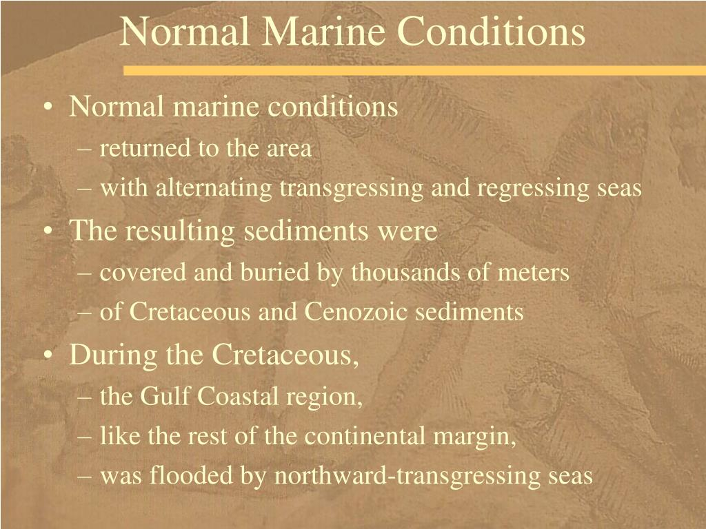 Normal Marine Conditions