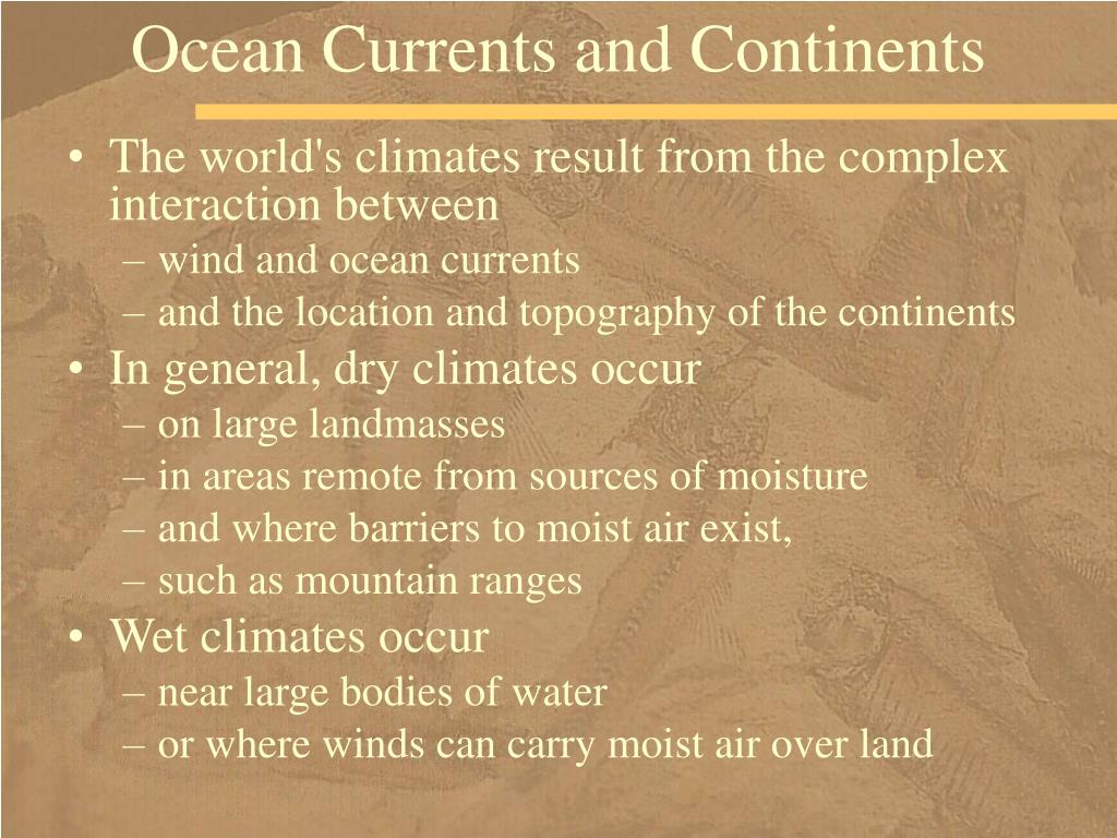 Ocean Currents and Continents
