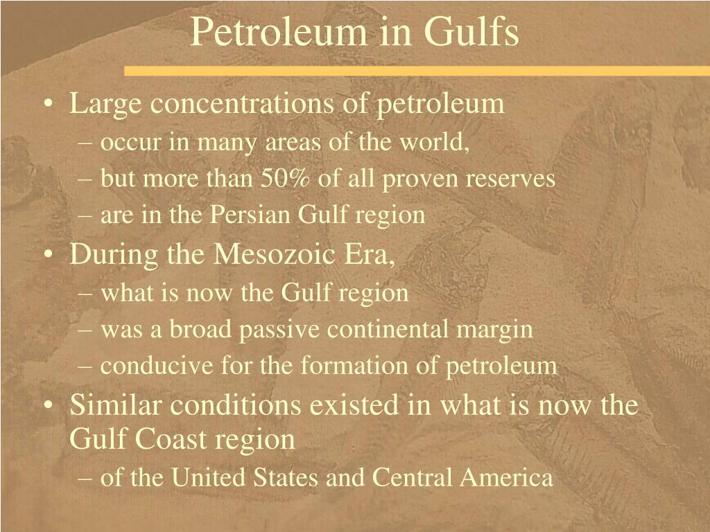 Petroleum in Gulfs