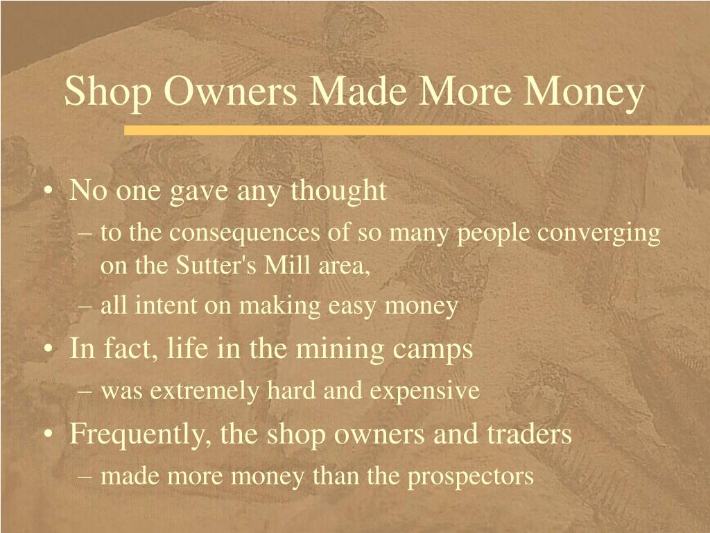 Shop Owners Made More Money