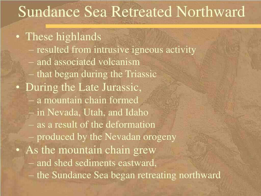 Sundance Sea Retreated Northward