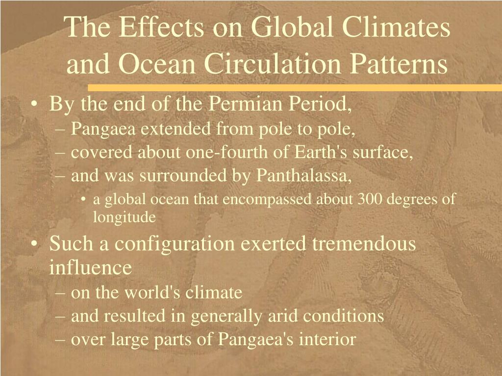 The Effects on Global Climates and Ocean Circulation Patterns