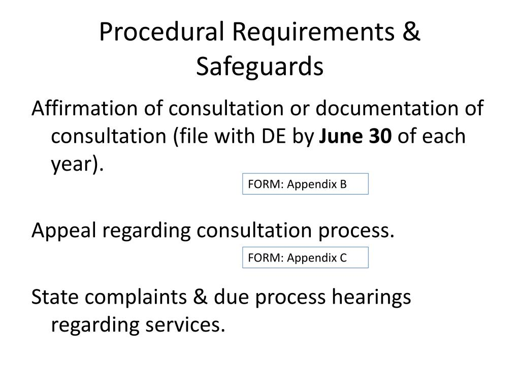 Procedural Requirements & Safeguards