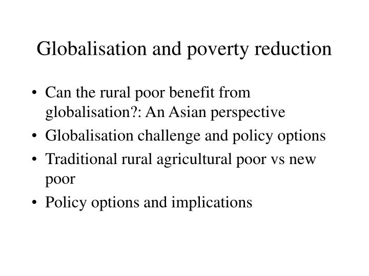 Globalisation and poverty reduction