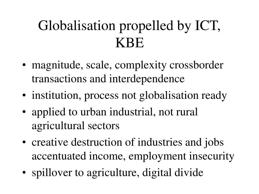 Globalisation propelled by ICT, KBE
