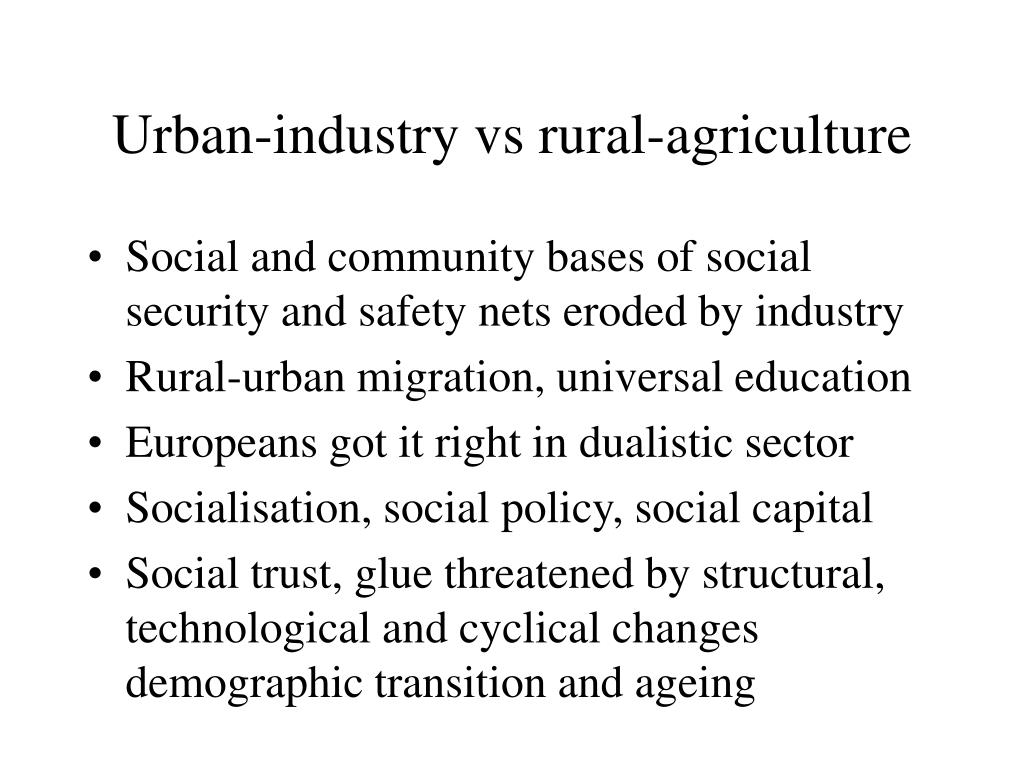 Urban-industry vs rural-agriculture