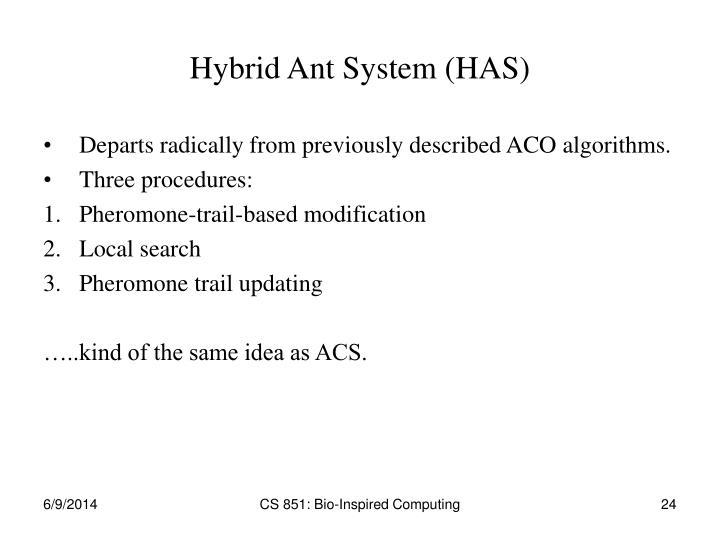 Hybrid Ant System (HAS)
