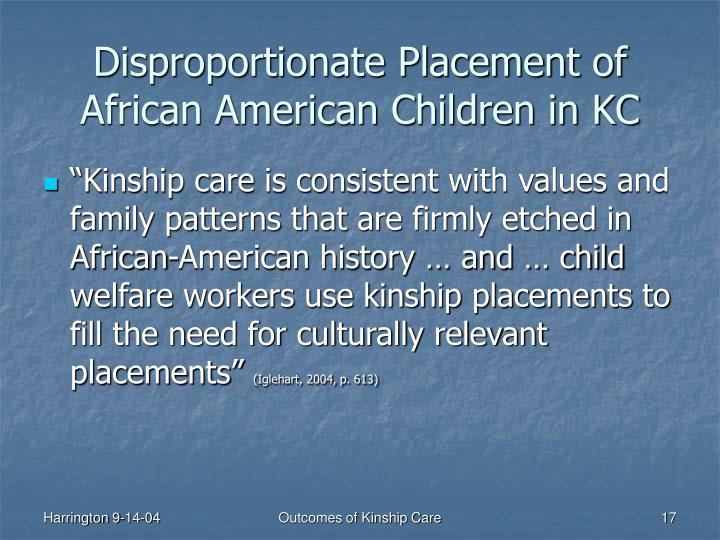 Disproportionate Placement of African American Children in KC