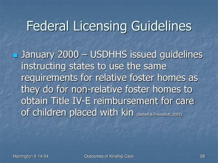 Federal Licensing Guidelines