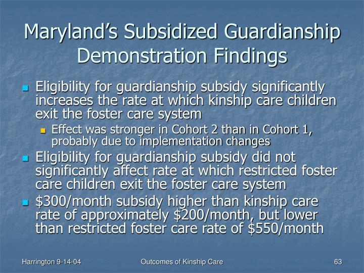 Maryland's Subsidized Guardianship Demonstration Findings